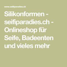 Silikonformen - seifiparadies.ch - Onlineshop für Seife, Badeenten und vieles mehr Beton Garage, Silicone Baking Molds, Handmade Soaps, Bath Salts