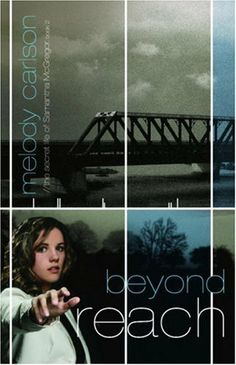 Beyond Reach (The Secret Life Samantha McGregor, Book 2) by Melody Carlson. $5.60. Author: Melody Carlson. Publisher: Multnomah Books (April 17, 2007). Reading level: Ages 13 and up