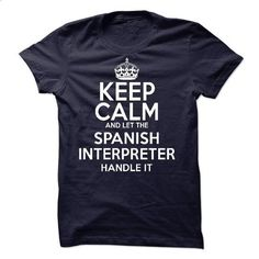 Spanish Interpreter - #hipster shirt #tshirt skirt. CHECK PRICE => https://www.sunfrog.com/LifeStyle/Spanish-Interpreter-60841031-Guys.html?68278