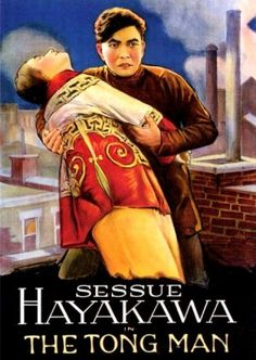 THE TONG MAN 1919 Sessue Hayakawa Film SILENT SCREEN