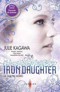 Fly like a Butterfly: Reseña: The Iron Daughter (La hija de hierro) - Julie Kagawa