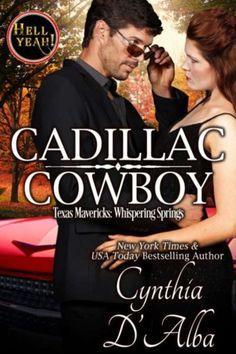 Cadillac Cowboy (Texas Mavericks:Whispering Springs)