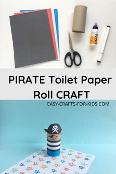 Toilet Paper Roll Pirate Craft Beach Crafts For Kids, Beach Themed Crafts, Ocean Crafts, Toddler Crafts, Kids Crafts, Pirate Ship Craft, Pirate Crafts, Pirate Ships, Crafts To Make And Sell