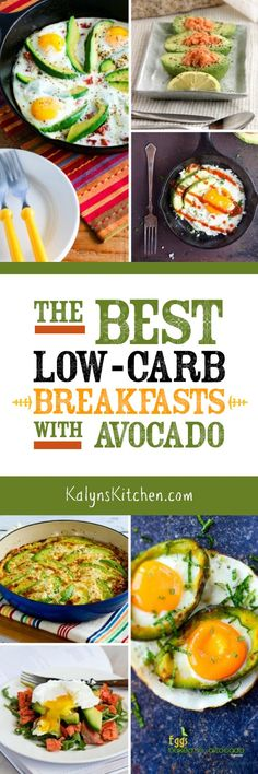 Avocado makes everything taste better, right? And for everyone who's doubling down on low-carb eating, here are The BEST Low-Carb Breakfasts with Avocado! [found on KalynsKitchen.com] #LowCarbBreakfast #BreakfastWithAvocado #LowCarbBreakfastWithAvocado