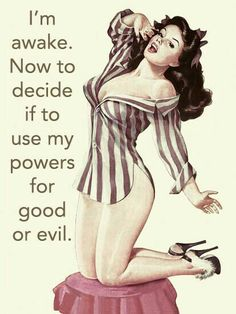 Pin Up & the Beast: Images du jour Sarcastic Quotes, Funny Quotes, Funny Memes, Funny Sarcasm, Hilarious, Retro Humor, Vintage Humor, Pin Up Quotes, Care Quotes