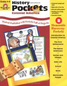 History Pockets: Colonial America, Grades 4-6+ by Evan-Moor Educational Publishers, http://www.amazon.com/dp/1557999066/ref=cm_sw_r_pi_dp_bWy3tb1Y77SPF