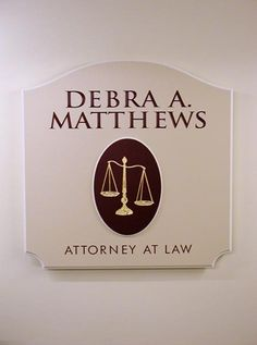 Debra A. Matthews Law Office Sign | Danthonia Designs. See more of our handcrafted signs on www.danthoniadesigns.com