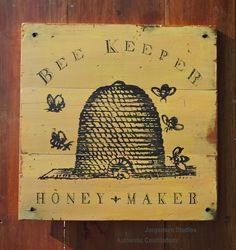 Bee Keeper  Sign  stephen jorgensen studio authentic counterfeits