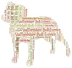 Staffordshire Bull Terrier, Staffie - Personalised dog word art. by YourOwnWords on Etsy https://www.etsy.com/listing/160612954/staffordshire-bull-terrier-staffie