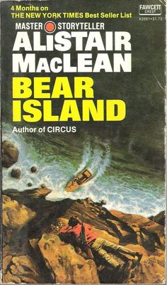 Bear Island by Alistair MacLean Book, Illustrated) for sale online Alistair Maclean, Bear Island, Adventure Novels, Crime Books, Arctic Circle, Book Cover Art, Screenwriting, Book Authors, Paperback Books