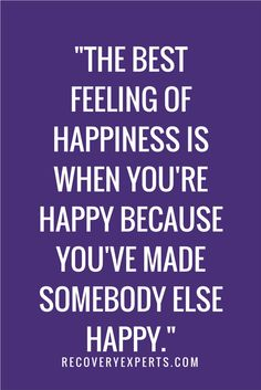Inspirational Quote: The best feeling of happiness is when you're happy because you've made somebody else happy. | Check out our latest blog https://recoveryexperts.com/rebuzz/reasons-why-rabbits-make-great-companions entitled '5 Reasons Why Rabbits Make Great Companions' or click the image above.