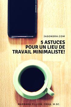 #jasonsrh #minimalisme #travail