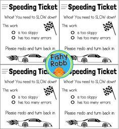 FREE speeding ticket for sloppy work/working too fast