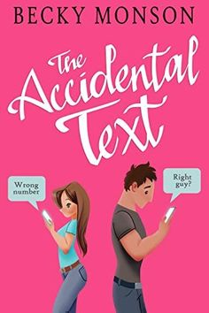 The Accidental Text (Read Free Online) by Becky Monson Book Club Books, Books To Read, Big Books, Good New Books, Text For Her, The Right Man, Romance Books, Free Reading, Free Books