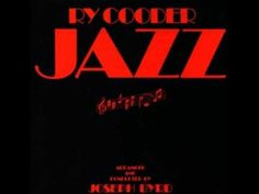 Ry Cooder - Big bad Bill is sweet william now