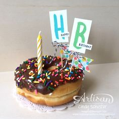 Great way to add birthday pizzazz to a yummy donut! ~ Cindy Schuster