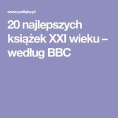 20 najlepszych książek XXI wieku – według BBC
