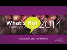 What's Hot 2014 Culinary Forecast. Great guide for #eventprofs