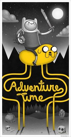 movie night slumber party- for my daughter 9th bday party  (mondo) adventure time  I is less than three adventure time! movie-posters-that-are-epic