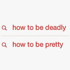 how to be deadly how to be pretty, red, white