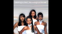 Destiny's Child - The Writing's On The Wall Full Album