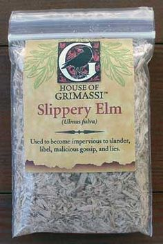 Slippery Elm Bark-Use to become impervious to the Slander, Libel, Malicious Gossip, and Lies spread by back-biting family members, jealous co-workers, and false friends who are trying to trouble your marriage or love-life.