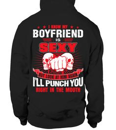 I know my boyfriend is sexy boyfriend and girlfriend shirts, my girlfriend shirt, crazy girlfriend shirt, girlfriend gift ideas #girlfriend #giftforgirlfriend #family #hoodie #ideas #image #photo #shirt #tshirt #sweatshirt #tee #gift #perfectgift #birthday #Christmas