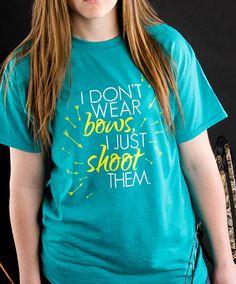 I Don't Wear Bows I Just Shoot Them Archery Tshirt by ArcherySquad, $14.99