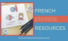 French Phonics Resources: for your French classroom. Fun and engaging printable activities to teach sounds in French. French Teaching Resources, Teaching French, Spanish Activities, School Resources, French Lessons, Spanish Lessons, French Classroom Decor, French Verbs, Classroom Activities