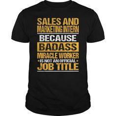 Awesome Tee For Sales And Marketing Intern T-Shirts, Hoodies. VIEW DETAIL ==► Funny Tee Shirts