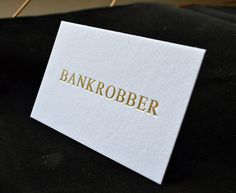 Give me a call heres my card geek stuff pinterest wisdom a beautiful gold foil debossed card on a thick lightly textured colourplan board for the bankrobber gallery in mayfair london business card printing reheart Image collections