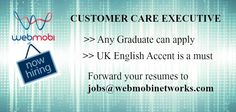 WebMobi is hiring Customer Service Executive with Excellent UK English Accent.