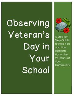 Veteran's Day - Observing the Holiday with Your Students (Teaching Resource) Veteran's Day - Ideas to Observe the Holiday with Your Students