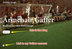 Armchair Gaffer new cover page - Discover my revamped Football Manager blog!