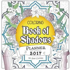 Coloring Book Of Shadows Planner For A Magical 2017