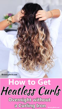 How to Get Heatless Curls Overnight without a Curling Iron