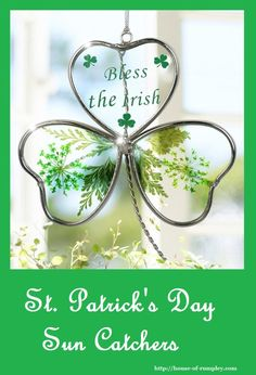 St. Patrick's Day Sun Catchers - wonderful gift ideas that look stunning in any window