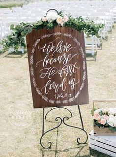 We Love Because He First Loved Us Sign | 30x22