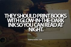Do they realize book pages don't see light until you open them? The glow would never charge! Fail!