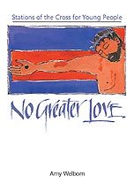 No Greater Love - Stations of the Cross for Teens. Free download.
