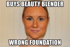 20 Hilarious And Horrible Makeup Fail Memes Love Makeup, Makeup Fail, Makeup Ideas, Movie Quotes, Funny Quotes, Beyonce Memes, Expectation Vs Reality, Beauty Blender, Girls Be Like