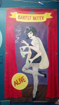 Barfly Betty Freak Show Banner by Irene Stone Holguin - Available at Jackalope Moon Art Studio & Vintage Circus Poster, Circus Theme, Circus Circus, Circus Acts, Dark Circus, Halloween Photos, Vintage Halloween, Creepy Vintage, Halloween 2019