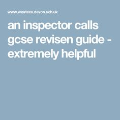 an inspector calls gcse revisen guide - extremely helpful || Ideas and inspiration for teaching GCSE English || www.gcse-english.com ||