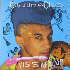 Culture Club - Miss Me Blind (Extended Re-Mix) - 1983