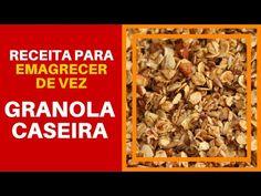 Receitas para Emagrecer de Vez - Super Receita Facil de Granola Caseira - YouTube