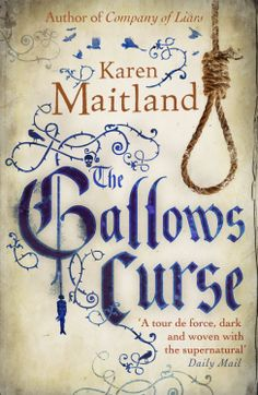 Karen Maitland - The Gallows Curse