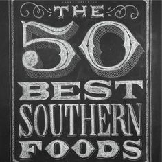 The 50 Best Southern Foods
