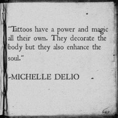 Tattoos are more then ink its art for your soul