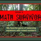 $3 This is honestly the most fun I've ever had with a math lesson as of yet. It is a fast-paced (challenging!) game of Math Survivor, meant to be play...