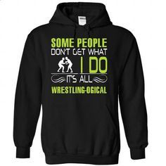 It is all wrestling logic - #tshirt frases #hoodie upcycle. ORDER NOW => https://www.sunfrog.com/LifeStyle/It-is-all-wrestling-logic-7928-Black-21951762-Hoodie.html?68278